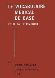 Le vocabulaire médical de base : 2 volumes