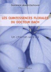 Les quintessences florales du Docteur Bach