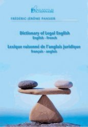 Lexique raisonné de l'anglais juridique français-anglais et anglais-français