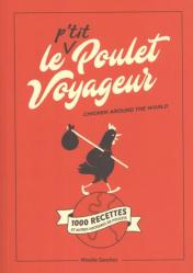 Le P'tit Poulet Voyageur