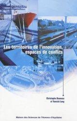 Les territoires de l'innovation, espaces de conflits