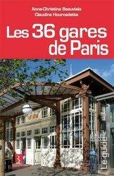 Les 36 gares de Paris