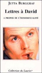 Lettres à David. A propos de l'homosexualité