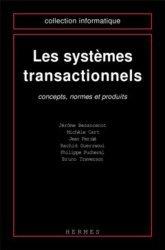 Les systèmes transactionnels. Concepts, normes et produits