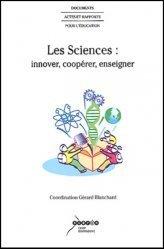 Les sciences : innover, coopérer, enseigner