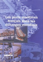 Les ports maritimes français dans les échanges mondiaux