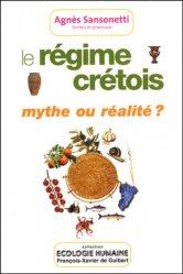 Le régime crétois, mythe ou réalité