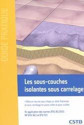 Les sous-couches isolantes sous carrelage