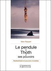 Le pendule de Thoth et ses pouvoirs