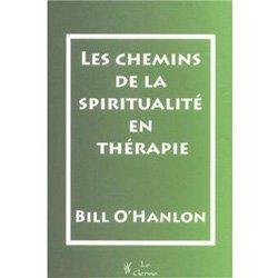 Les chemins de la spiritualité en thérapie