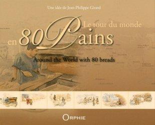 Le tour du monde en 80 pains. Edition bilingue français-anglais
