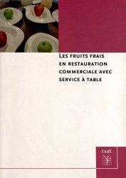 Les fruits frais en restauration commerciale avec service à table