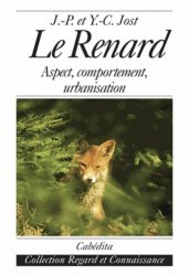 Le Renard . Aspect, comportement, urbanisation