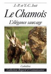 Les chamois. Milieu naturel, aspect, activités saisonnières