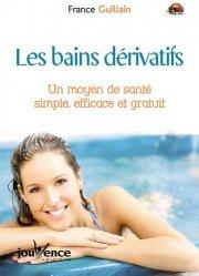 Les bains dérivatifs. Un moyen de santé simple, efficace et gratuit