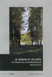 Le jardin et les arts. Les enjeux de la représentation