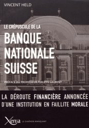 Le crépuscule de la Banque nationale suisse