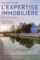 Les secrets de l'expertise immobilière. Prix et valeurs, 5e édition revue et augmentée