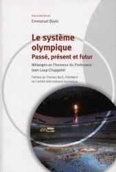 Le système olympique. Passé, présent et futur, Textes en français et anglais