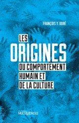 Les origines du comportement humain et de la culture