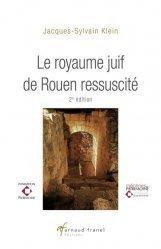 Le royaume juif de Rouen ressuscité. 2e édition