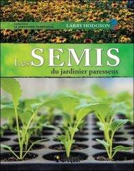 Les semis du jardinier paresseux