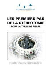 Les premiers pas de la stéreotomie pour la taille de pierre