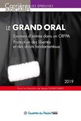 Le grand oral. Examen d'entrée dans un CRFPA ; Protection des libertés et des droits fondamentaux, 14e édition