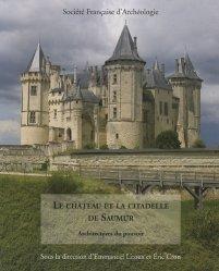 Le château de la citadelle de Saumur. Architectures du pouvoir