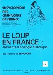 Le loup en France: éléments d'écologie historique