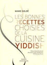 Les bonnes recettes choisies de la cuisine yiddish