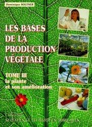 Les bases de la production végétale Tome 3
