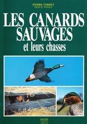Les canards sauvages et leurs chasses