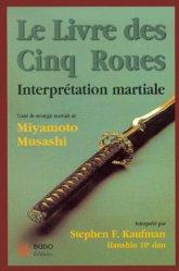 Le livre des cinq roues. Interprétation martiale