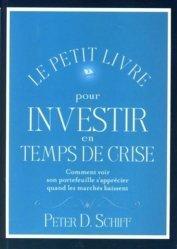 Le petit livre pour investir en temps de crise