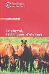 Le cheval techniques d'élevage