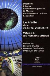 Le traité de la réalité virtuelle Volume 5 : les humains virtuels
