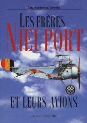 Les frères Nieuport. Et leurs avions, 1902-1936