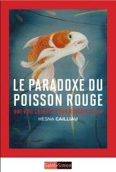 Le paradoxe du poisson rouge. Une voie chinoise pour réussir