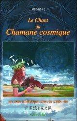 Le chant du chamane cosmique