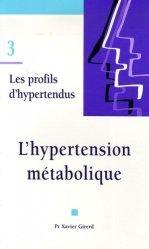 Les profils d'hypertendus 3 L'hypertension métabolique