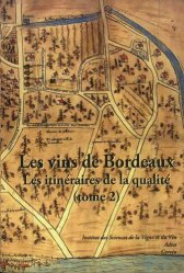 Les vins de Bordeaux. Tome 2, Les itinéraires de la qualité