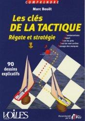 Les clés de la tactique. Régate et stratégie en 90 dessins explicatifs
