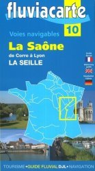Les voies navigables de la Saône, de la Seille et du Doubs