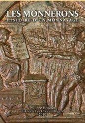 Les Monnerons. Histoire d'un monnayage