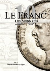 Le Franc 10. Les monnaies, Edition 2014