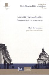 Le droit à l'interopérabilité. Etude de droit de la consommation