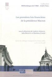 Les premières lois financières de la présidence Macron. Actes du colloque inaugural du réseau Allix, 5 et 6 avril 2018