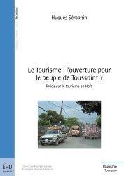 Le tourisme : l'ouverture pour le peuple de Toussaint