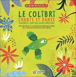 Le colibri chante et danse